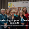Celebrating 10 years of Gender Summits